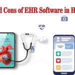 Pros and Cons of EHR Software