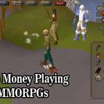 Make Money Playing MMORPGs