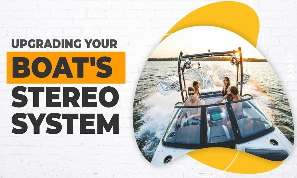 Improving Boat Stereo System