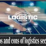 pros and cons of the logistics sector