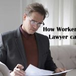 How Worker's Com Lawyer can Help