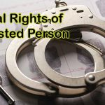 Legal Rights of Arrested Person