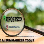 Top AI Summarizer Tools
