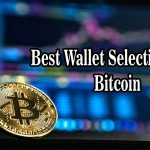 Best Wallet Selection for Bitcoin