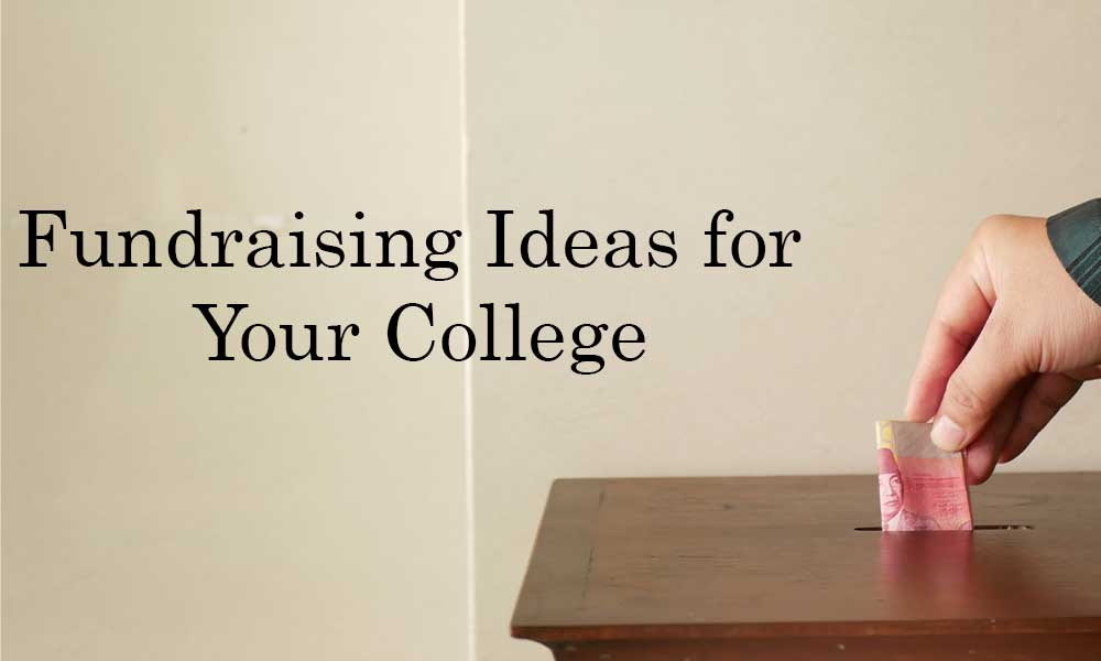 Fundraising Ideas for Your Colleg
