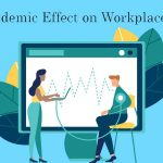 Pandemic Effect on Workplace