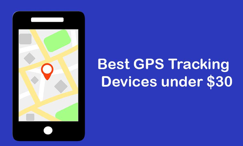 GPS Tracking Devices under $30