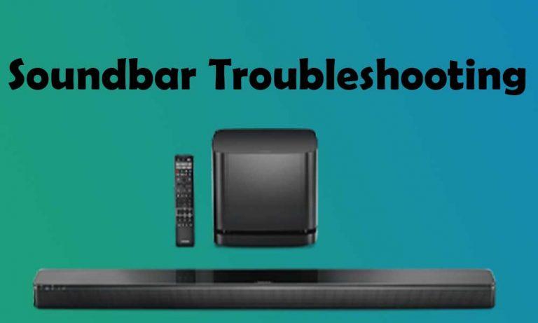 Soundbar Troubleshooting