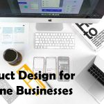 Product Design for Online Businesses