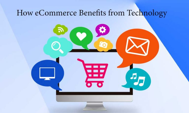 How eCommerce Benefits from Technology