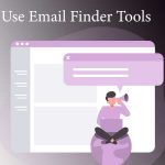 Use Email Finder Tools