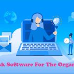 Helpdesk Software for the Business Organizations