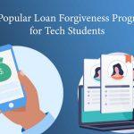 Popular Loan Forgiveness Programs for Tech Students