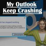 My Outlook Keep Crashing/Freezing