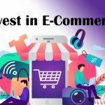 Invest in E-Commerce