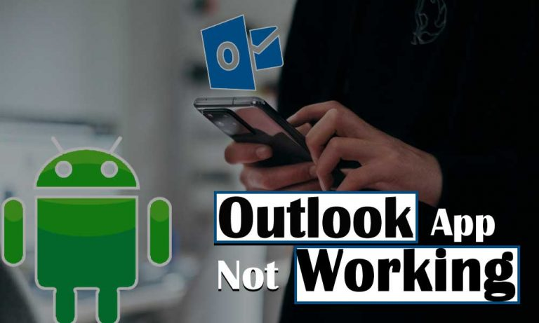 Outlook App Not Working