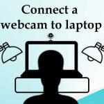 Connect a webcam to laptop