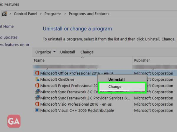 Right-click on 'Microsoft Office Installation' and select the 'Change' option.