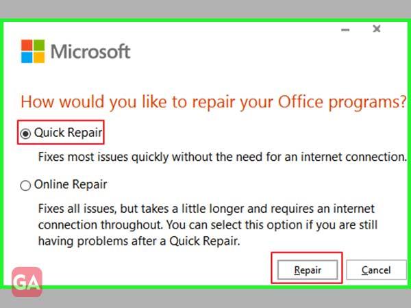 Choose 'Quick Repair' and click on 'Repair.'