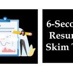 6-Second Resume Skim Test